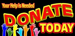 """SIgn """"Your Help is Needed! Donate today.""""  Picture of raised hands"""